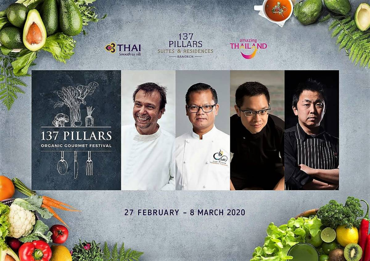 Bangkok to Host 137 Pillars Organic Gourmet Festival in February and March 2020