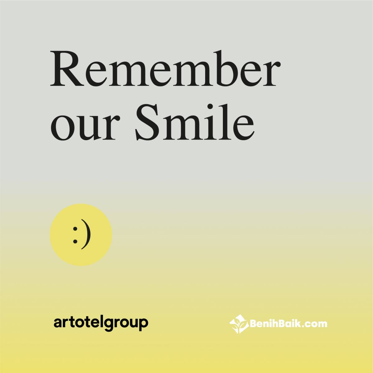 ROUND-UP ''SMILES'' FROM ARTOTEL GROUP FOR ITS EMPLOYEES