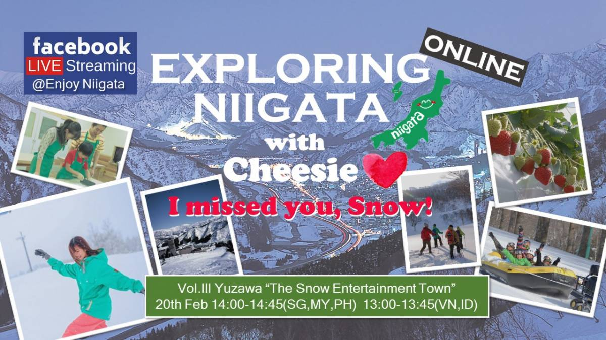 Niigata Prefecture, Japan hosts Facebook live event EXPLORING NIIGATA ONLINE with Cheesie