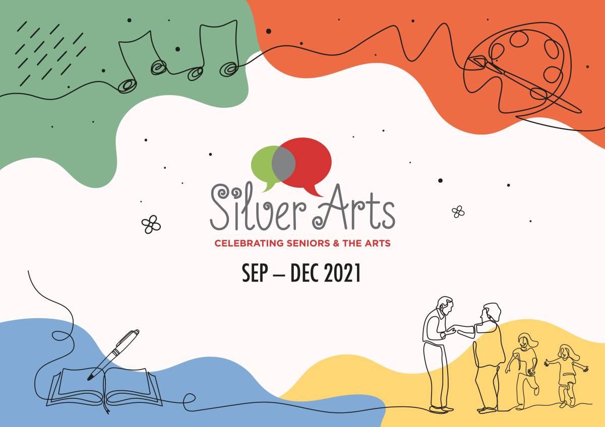 SILVER ARTS 2021 September - December 2021